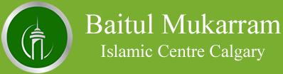 Baitul Mukarram Islamic Centre Calgary